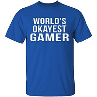 World's Okayest Gamer T-Shirt