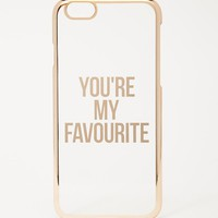 ASOS You're My Favorite iPhone 6 and 6s Case