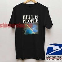 Hell Is People T shirt Unisex adult mens t shirt and women t shrt