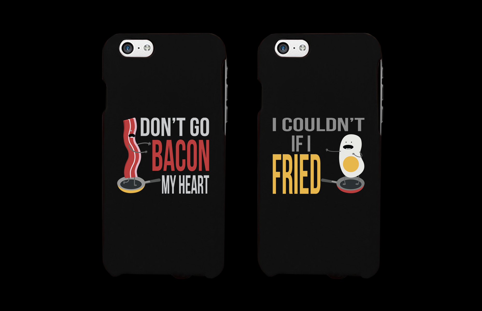 Image of Don't Go Bacon My Heart, I Couldn't If I Fried Matching Couple Phone Cases (Set)