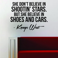 Kanye West Shoes and Cars Quote Decal Sticker Wall Vinyl Art Music Lyrics Home Decor Yeezy Yeezus
