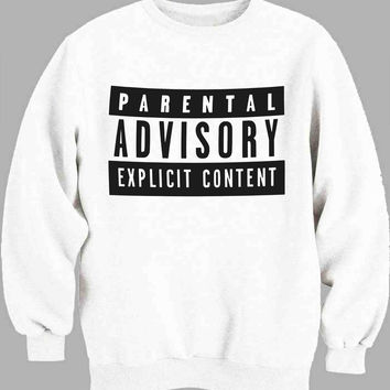 Parental advisory explicit content Sweater for Mens Sweater and Womens Sweater *