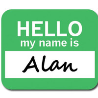 Alan Hello My Name Is Mouse Pad