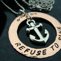 "SALE D2E ""Refuse to sink"" hand stamped copper necklace with anchor charm on adjustable stainless steel ball chain"
