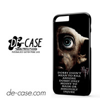 Deathly Hallows Dobby Harry Potter Quote For Iphone 6 Iphone 6S Iphone 6 Plus Iphone 6S Plus Case Phone Case Gift Present