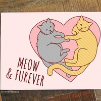 Meow & Furever! - Funny Cat Love, Anniversary, or Valentines Card - Tiny Bee Cards