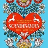 Scandinavian Folk Patterns: Creative Colouring for Grown-Ups (Creative Colouring
