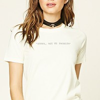 NOT MY PROBLEM | Forever 21
