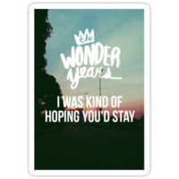The Wonder Years - I Was Kinda Hoping You'd Stay