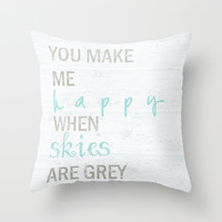 YOU MAKE ME HAPPY Throw Pillow by Monika Strigel