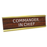 Commander in Chief Nameplate in Brown, White and Gold