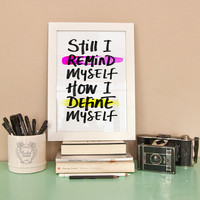 Typographic Print - Hand Lettering - Define Myself - Karnivool Quote - Black and White - Inspirational Quote - Neon Pink - Bright Yellow