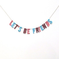 Let's Be Friends felt room banner, playroom felt wall hanging, baby nursery decor in blue, rose, mauve