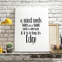 George RR Martin Minimalist Art Printable poster Instant download A mind needs books Literary Quote print Game of Thrones Quote Serial Quote