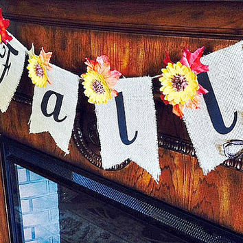 Burlap Handmade Fall Banner Sign ~ Autumn Home Decorations~Fall Window Decor ~ Sunflower Garland for mantel door window mirror wall hanging