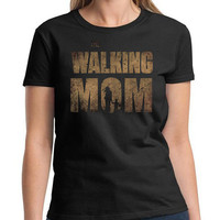 The Walking Dead Parody Funny The Walking Mom TWD Zombie Birthday Mother's Day Gift T-Shirt