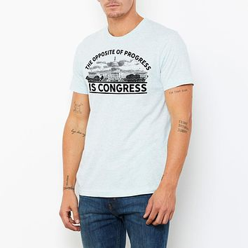 The Opposite of Progress is Congress Short-Sleeve Unisex Graphic T-Shirt