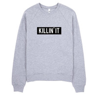 Killin It Sweater Made in LA