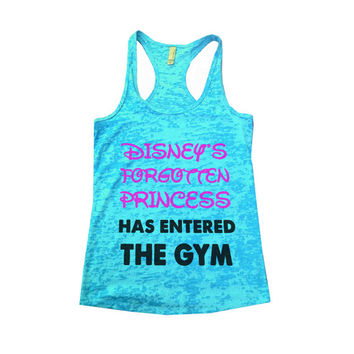 Disney's Forgotten Princess Has Entered The Gym - Womens Workout Burnout Tank Top - Yoga Motivational Gym Running And Working Out Tank 528
