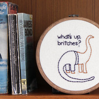 """What's Up Britches Hand Embroidery - 6"""" Hoop"""