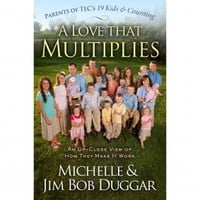 A Love That Multiplies: An Up-close View of How They Make It Work (Paperback)