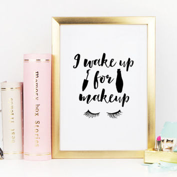 MAKEUP PRINT,Wake Up And Makeup,Bathroom Wall Art,Mascara,Lashes,Eyeliner,Fashion Print,Gift For Girlfriend,Teen Room Decor,Typography Print
