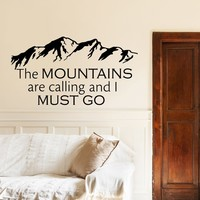 "The Mountains Are Calling and I Must Go Vinyl Wall Decal Quote- Rustic Wall Decal Inspirational Quote Bedroom Decor Mountain Wall Art |Q144| by FabWallDecals (10"" Tall x 19"" Wide)"