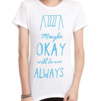 The Fault In Our Stars Okay Always Girls T-Shirt