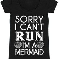 Sorry I Can't Run I'M A Mermaid Graphic Tee, Black  (Size S)