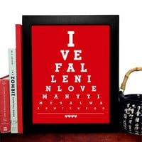 Ive Fallen In Love Many Times Always With You, Eye Chart, 8 x 10 Giclee Art Print, Buy 3 Get 1 Free