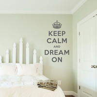 """Keep Calm and Dream On Decal - 14"""" x 24"""" - Vinyl Wall Art Decal Sticker"""