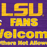 """LSU Tigers Wood Sign - Fans Welcome 12""""x6"""""""