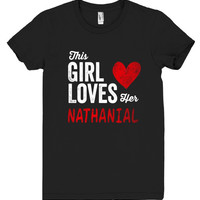 This Girl Loves her NATHANIAL Personalized T-Shirt