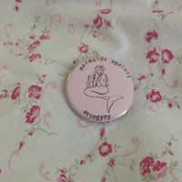 Mermaids Against Misogyny Pinback Button Feminist