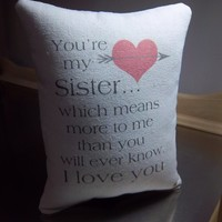 Sister gift pillow cotton canvas throw pillow bedroom decor