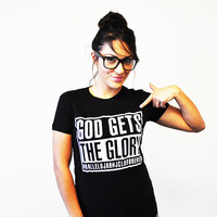 JCLU Forever Christian t-shirts — SHIRT-GOD GETS THE-GLORY