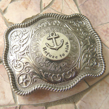 Refuse To Sink Anchor Silver Western Belt Buckle, Nautical Belt Buckle Gift, Motivational Quote, Inspirational Quote, Mens Womens Buckle
