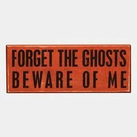 Primitives by Kathy 'Forget the Ghosts' Box Sign   Nordstrom