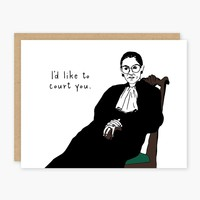 RBG: I'd Like To Court You -- Greeting Card