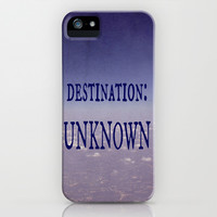 Destination: Unknown iPhone & iPod Case by Shawn King