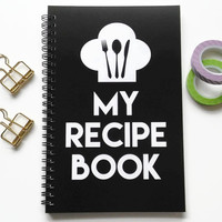 Writing journal, spiral notebook, sketchbook, bullet journal, black and white, blank lined or grid paper, gift for cooks - My recipe book