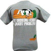 Our Drinking Team has a Rugby Problem T-Shirt