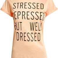 Elspeth Well Dressed Slogan T-Shirt in Nude