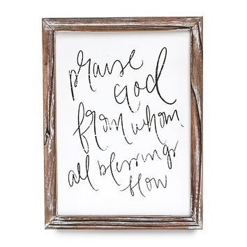 """Praise God From Whom All Blessings Flow Wood Sign 9 x 12"""""""