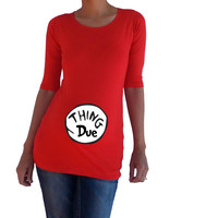 """""""Thing Due"""" - Maternity shirt, pregnancy clothes"""