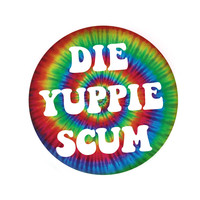 Die Yuppie Scum Pin