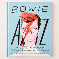 Bowie A-Z: The Life Of An Icon From Aladdin Sane To Ziggy Stardust By Steve Wide | Urban Outfitters