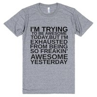 Trying To Be Awesome Gr-Unisex Athletic Grey T-Shirt