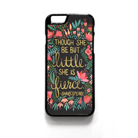 Little & Fierce on Charcoal for phone case iPhone 4/4S, iPhone 5/5S/5C, iPhone 6/6S/6 Plus/6S Plus