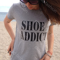 Shoes Addict Grey Tshirt for women funny shirt fashion top gifts shirts for women